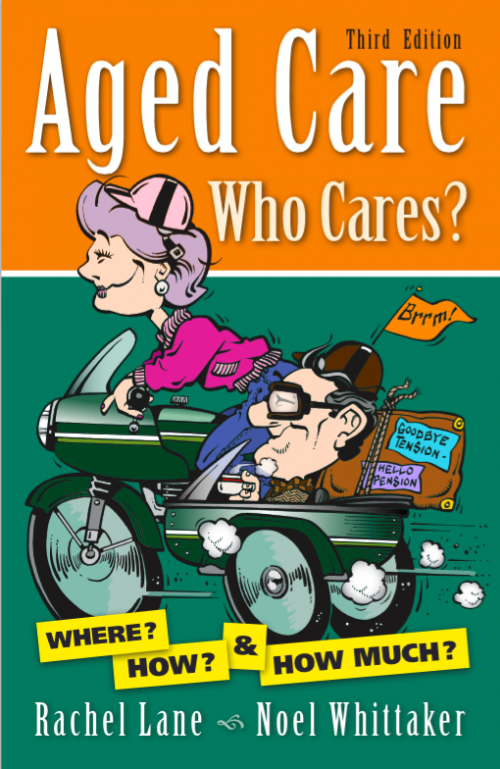 Aged Care Who Cares Third Edition